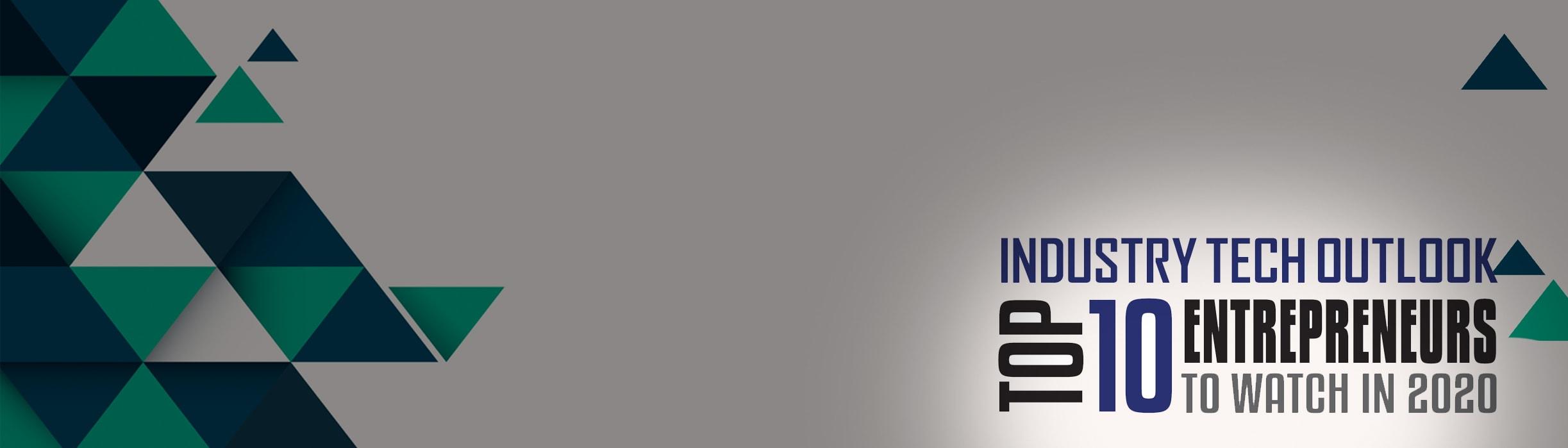 Cavisson's Anil Kumar - Top 10 Enterpreneurs to watch in 2020 by Industry Tech Outlook Magazine